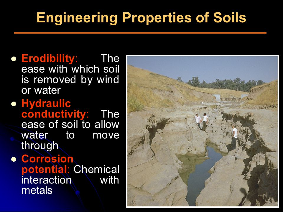 Engineering Properties of Soils (2) Shrink-swell potential: Soil's tendency to gain or lose water Expansive soils: Causing significant environmental problems Changes in moisture content Topography and drainage also significant