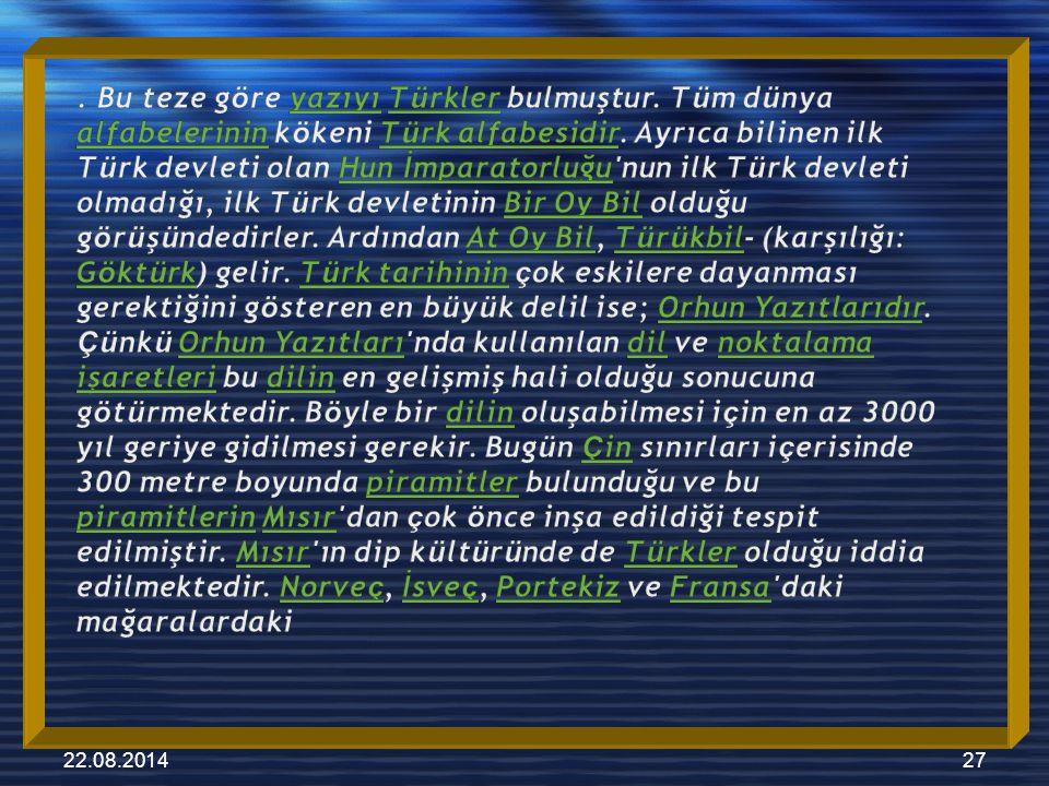 22.08.201428 yazıların Türk damgaları (harfleri) ile okunduğunda anlamlaştığı ileri sürülmektedir.