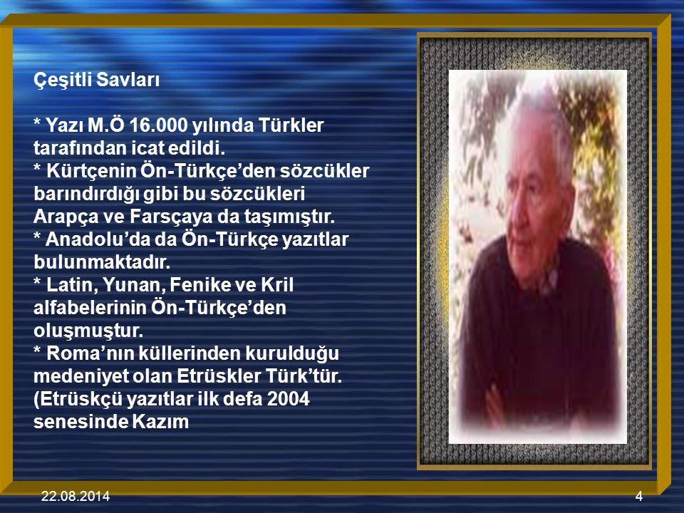 22.08.20145 Mir şan tarafından çö z ü mlenmiştir.) * Etrüskçü Türkçedir * Skandinavya ve Avrupa ' da 5000 ′den fazla Türkçe yazıt bulunmaktadır.
