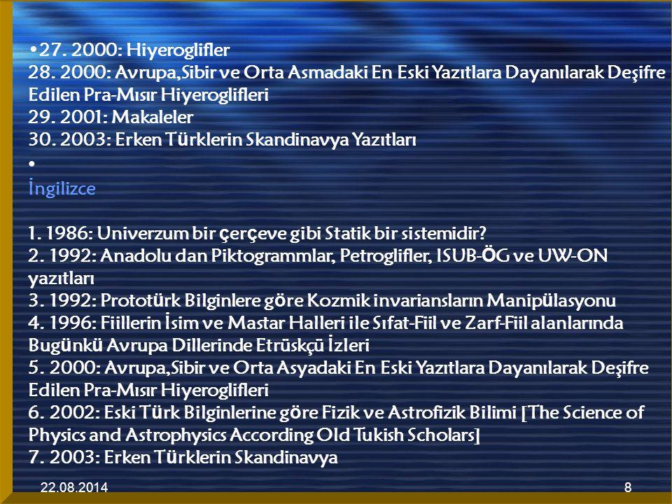 22.08.20149 Yazıtları 8.2003: Erken T ü rklerin Anadolu Yazıtları Almanca 1.