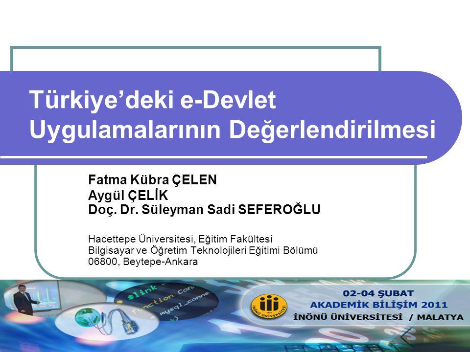 Akademik Bilişim 2011, 02-04 Şubat, İnönü Üniversitesi/Malatya 2 İçerik e-Devlet Nedir.