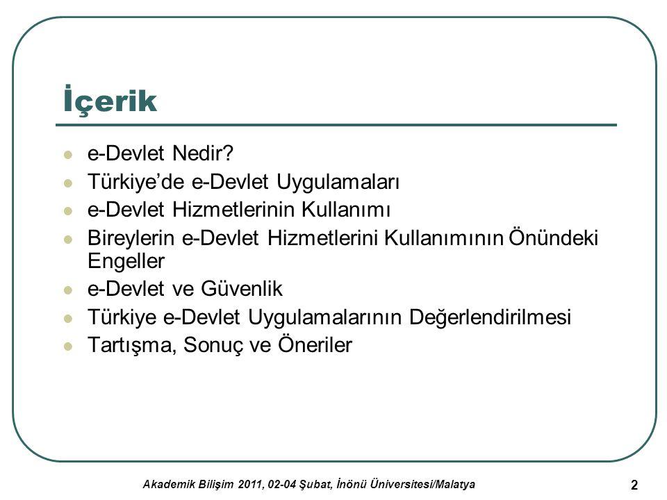 Akademik Bilişim 2011, 02-04 Şubat, İnönü Üniversitesi/Malatya 3 e-Devlet Nedir.
