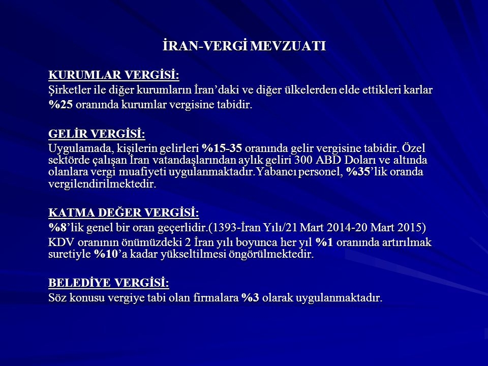 YATIRIMLAR İran'daki Türk Yatırımları'nın Tutarı: 1 milyar 292 milyon ABD Doları (Ocak 1996-Mayıs 2014) (Ekonomi Bakanlığı)(TCMB) Türkiye'deki İran Yatırımları'nın Tutarı: 101 milyon ABD Doları (Ocak 2002-Mayıs 2014)(TCMB)