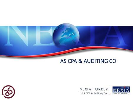 AS CPA & AUDITING CO. COMPANY PROFILE 2 Professional auditing and consultancy company Member of Nexia International as of 1 May 2007 Providing independent.