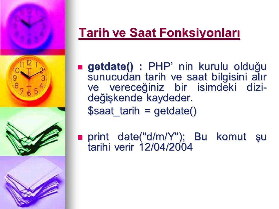 Dosya Fonksiyonları : include() : Bir dosyayı başka bir dosya içerisinden çağırmak için kullanılır.
