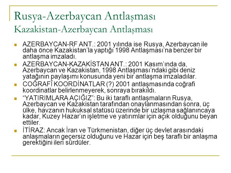2002 y ı l ı nda Hazar' ı n yeni jeopoliti ğ i 1.) ÜÇLÜ: Rusya, Kazakistan ve Azerbaycan, orta hat boyunca deniz yatağının bölüşülmesi ve deniz yüzeyinin ortak kullanımını savunurlarken, 2.) TÜRKMENİSTAN denizin paylaşılması ilkesini benimsemekle birlikte bunun yöntemi konusunda fikir ayrılığına düştü.