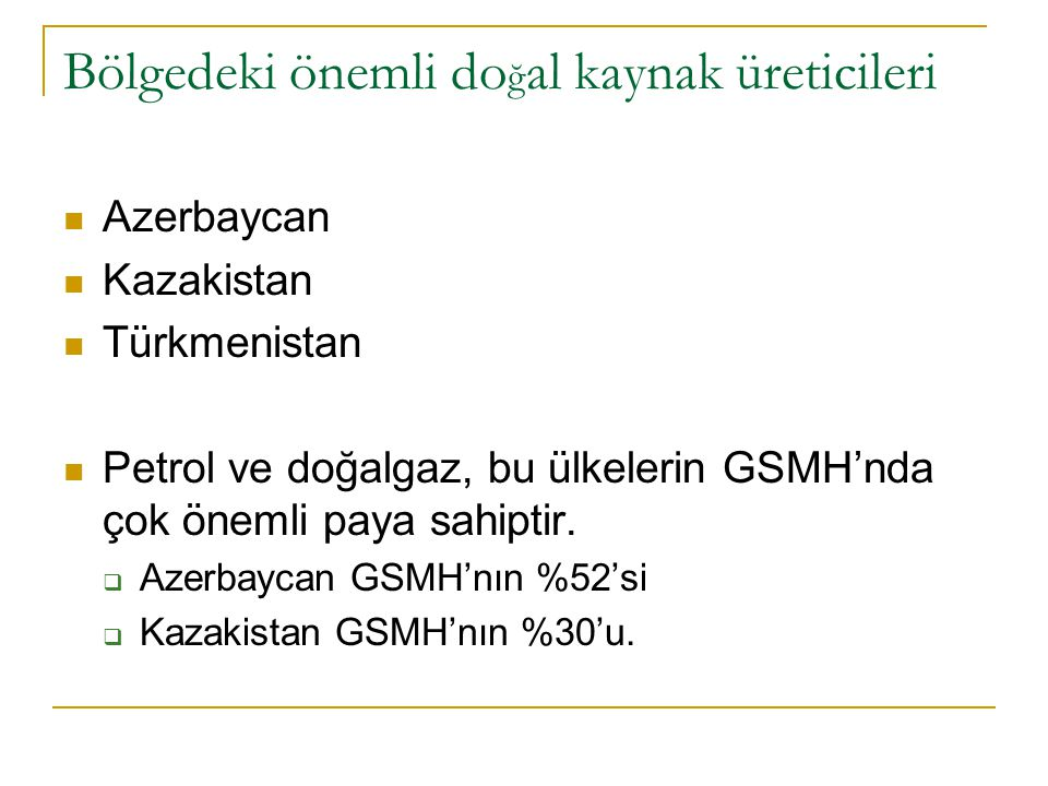 AZERBAYCAN Azerbaycan Devlet Petrol Şirketi – SOCAR  Üretiminin yarıdan fazlasını Apşeron Yarımadasından 60 deniz mili uzakta olan GÜNEŞLİ SAHASI'ndan çıkmaktadır.