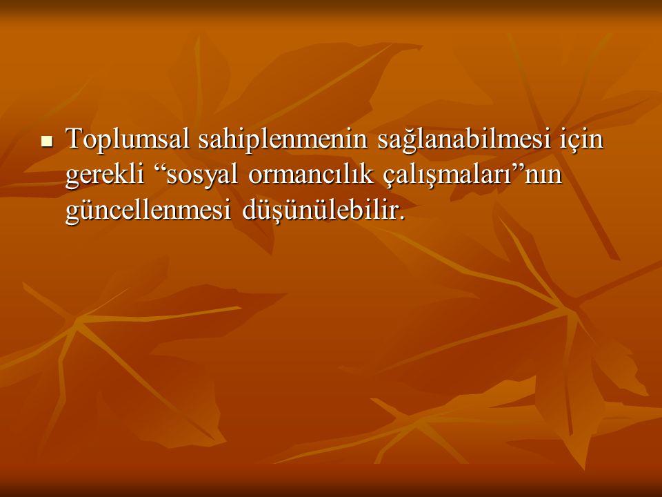 Öneriler Biyoetik, Biyopolitikalar, Ormancılık Deontolojisi konuları üniversite düzeyinde ormancılık eğitimine dahil edilmeli.