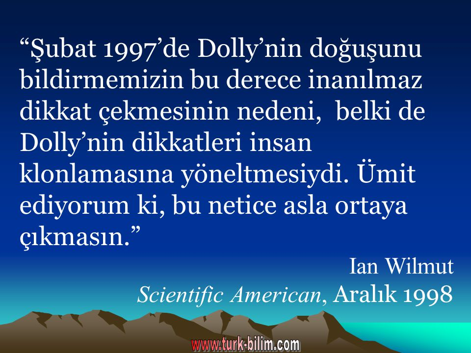 Ian Wilmut Dolly'yi Nasıl Yaptı.