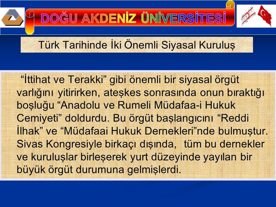Derneğin asıl amacı siyasaldır.Gerçekte, Sivas Kongresinde alınan kararların hepsi siyasaldır.