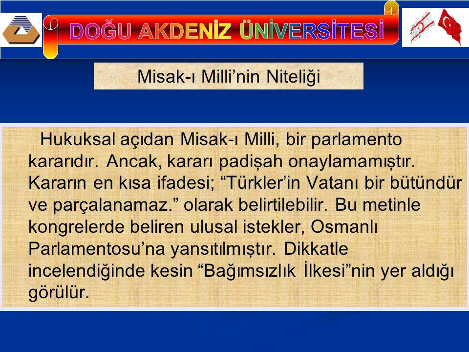Misak-ı Milli'nin ilan edilmesi, Meclis ve Hükümet üzerinde baskıların artmasına yol açtı.
