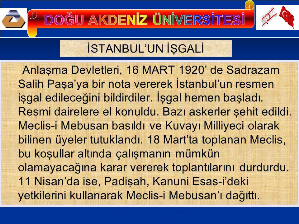 İstanbul'un işgali, Ülkede şok tesiri yaptı.Olay, miting ve gösterilerle protesto edildi.