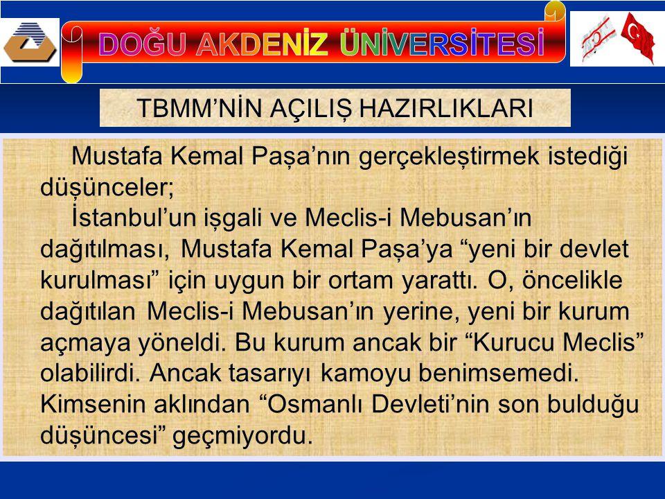 Bu nedenle, Ankara'da toplanacak meclis için Kurucu Meclis ifadesi yerine, Selahiyet-i Fevkaladeyi Haiz Bir Meclis (Olağanüstü yetkilere sahip bir meclis ) deyimi kullanıldı.