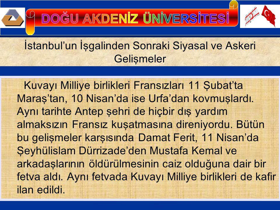 İstanbul'un işgali sırasında bazı milletvekilleri tutuklanmış, bir kısmı ise Ankara'ya ulaşmıştı.