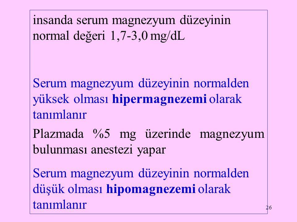 27 Kalsiyum (Ca) Vücutta iskelet sistemi başta olmak üzere yumuşak dokularda ve hücre dışı sıvılarda bulunur.