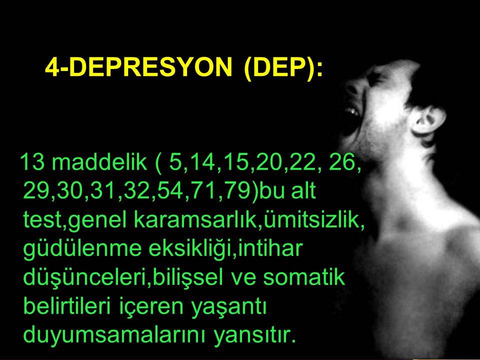 5-KAYGI (ANX): 10 maddelik (2,17,23,33,39,57,72, 78,80,86) bu alt test, klinik kaygının içerdiği belirti ve davranışları (rahatsızlık,sinirlilik,gergi nlik,yorgunluk) gösterir.