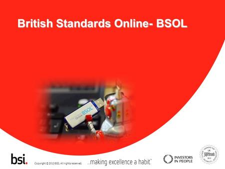 Copyright © 2013 BSI. All rights reserved. British Standards Online- BSOL.