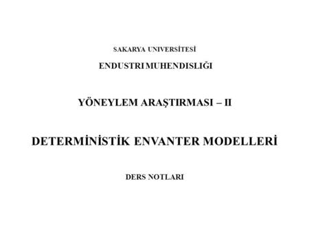 DETERMİNİSTİK ENVANTER MODELLERİ