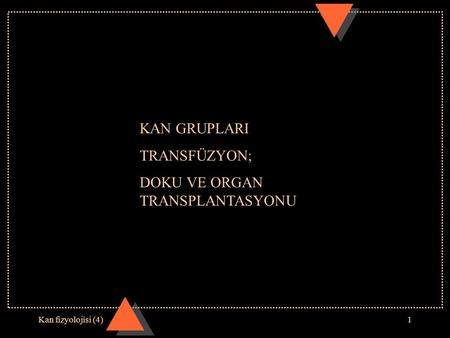 DOKU VE ORGAN TRANSPLANTASYONU