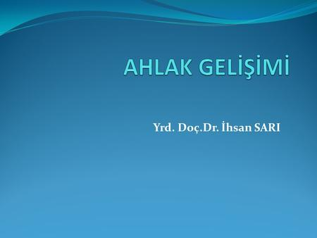 Yrd. Doç.Dr. İhsan SARI. 3rd International Conference on Sport and Exercise Psychology.