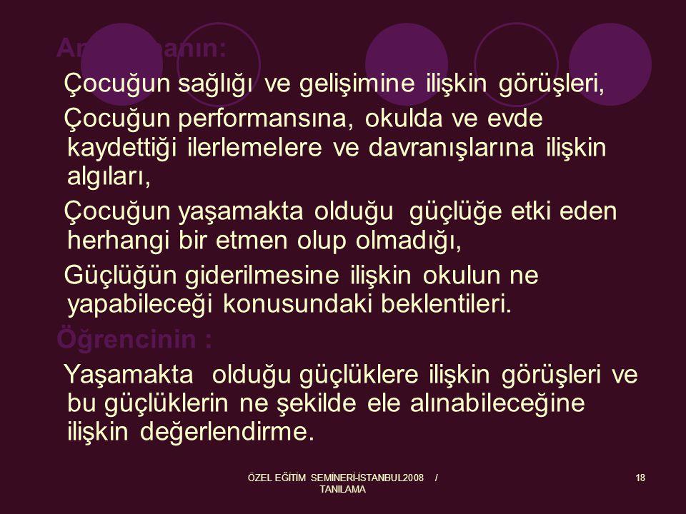 ÖZEL EĞİTİM SEMİNERİ-İSTANBUL2008 / TANILAMA 19 TANILAMA