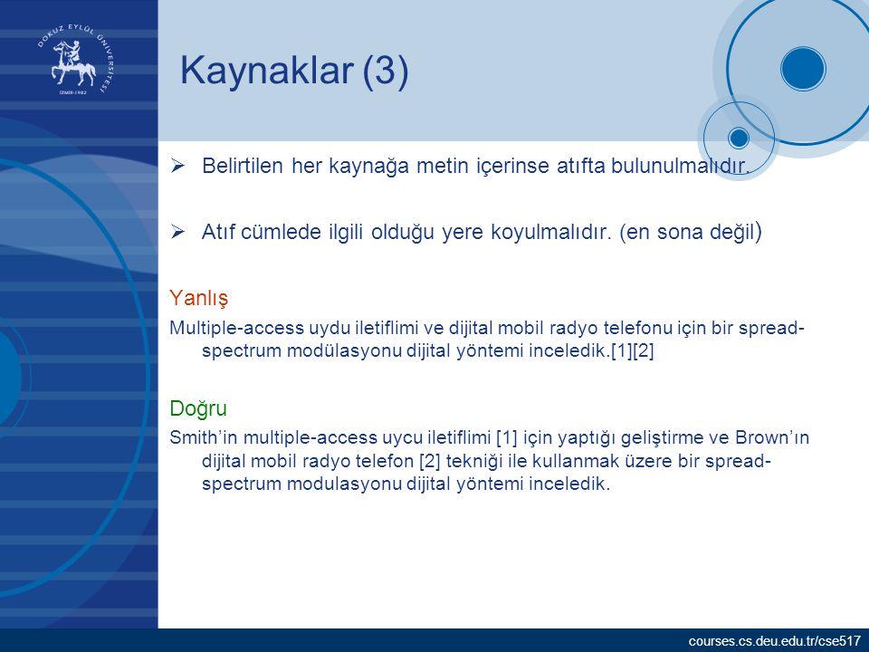 courses.cs.deu.edu.tr/cse517 Yazılı Metin Nereye ve Nasıl Sunulur.