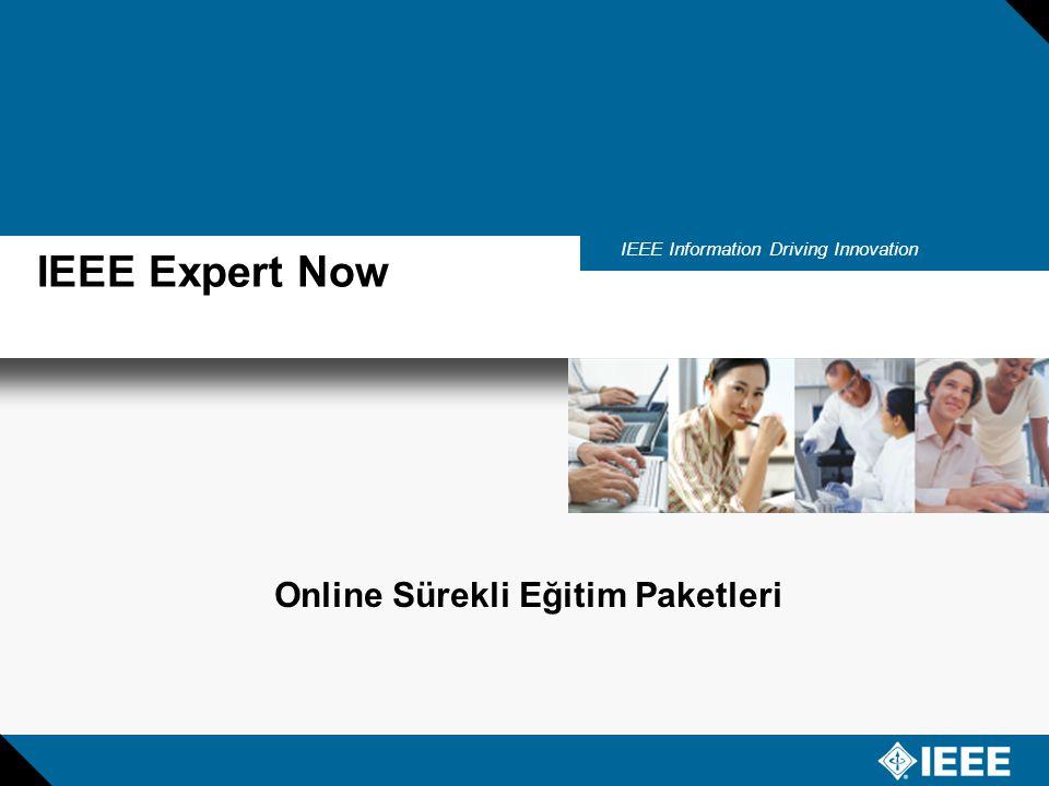 IEEE Information Driving Innovation Slide 17 IEEE Expert Now nedir.