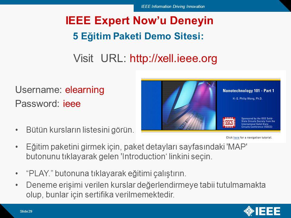 IEEE Information Driving Innovation Slide 30 Bize ayırdığınız zaman için teşekkürler.