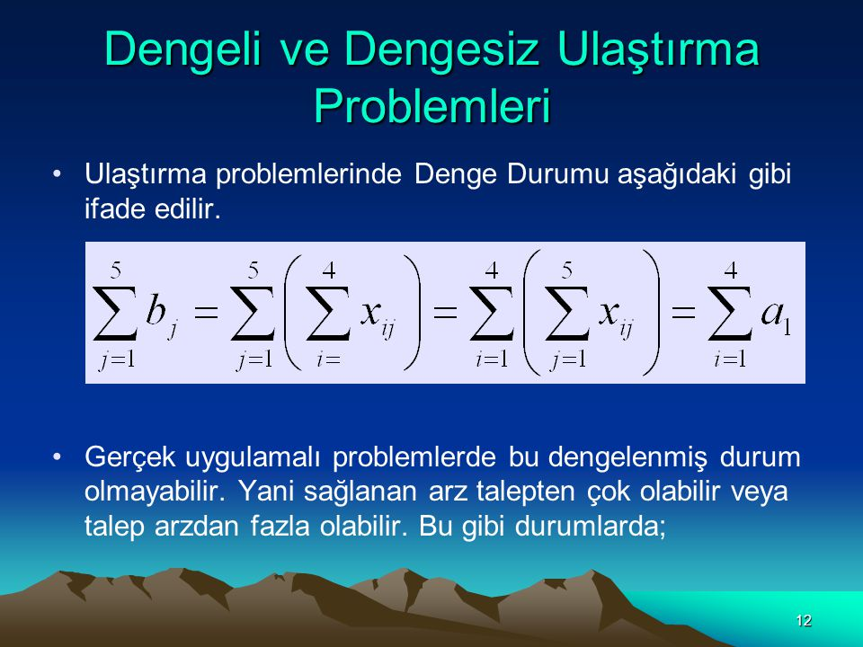 13 a)Arz Talepten Çok İse Problemi dengelemek için farkını tüketmek için modele KUKLA (DUMMY) tüketim merkezi eklenir.