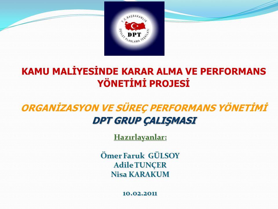 Türkiye Kamu Sektöründe Değerlendirme Yöntemleri 1.