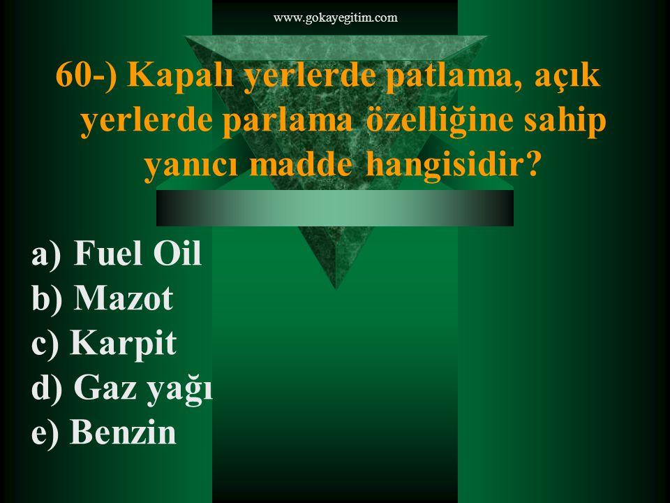www.gokayegitim.com 61-) Aşağıdakilerden hangisi toplumsal olaylarda güvenlik güçlerinin kullandığı düzenler arasında yer almaz.