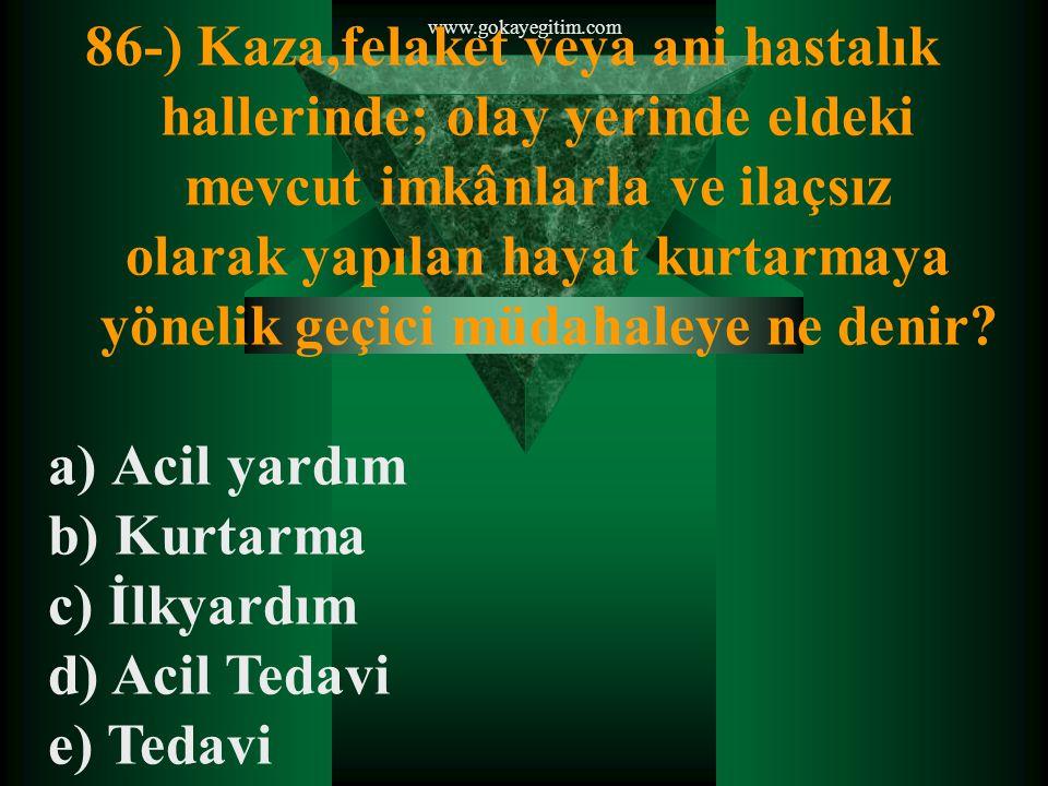 www.gokayegitim.com 87-) Aşağıdaki belirtilen yerlerden hangisinde çalışan güvenlik görevlisi silah taşıyamaz.