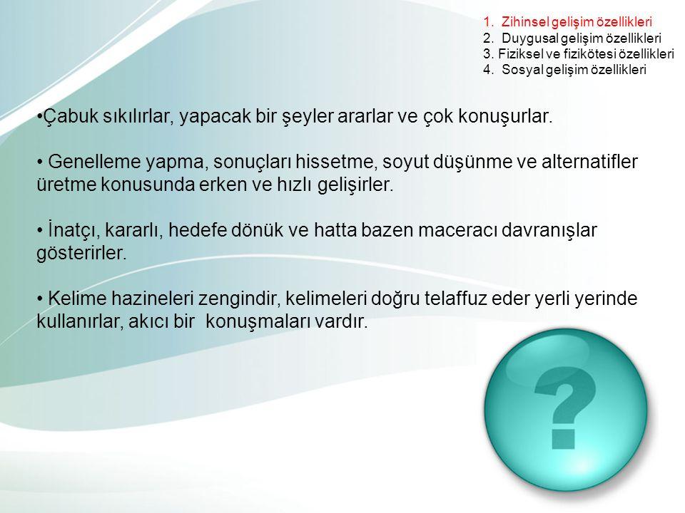 1.Zihinsel gelişim özellikleri 2. Duygusal gelişim özellikleri 3.