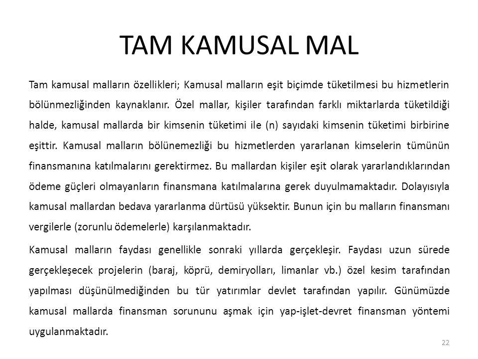 KAMUSAL MAL - ÖZEL MAL AYRIMI Kamusal mallar toplumda bireyler tarafından birlikte tüketildiği halde, özel mallar bireyler tarafından ayrı ayrı tüketilir.