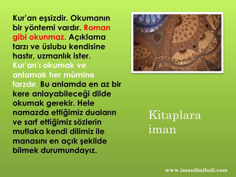 www.imanilmihali.com Bu dinin bizlere ulaşmasında ve Kur'an'ın anlaşılmasında sahabenin özel yeri vardır.