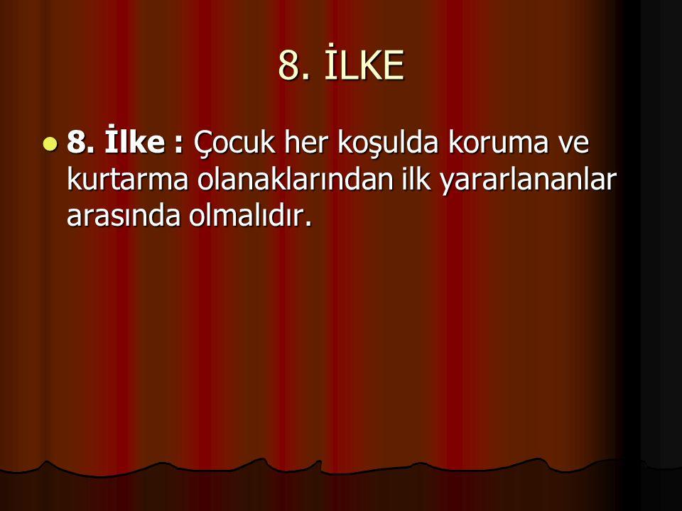 9.İLKE 9.