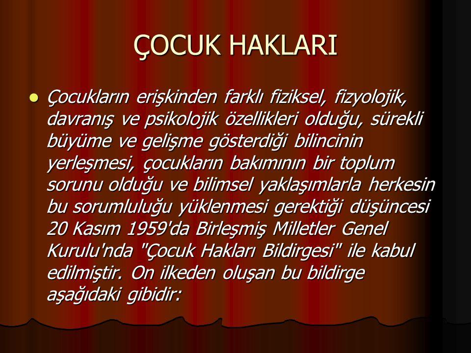 İLKELERİ VE 1.İLKE 1.