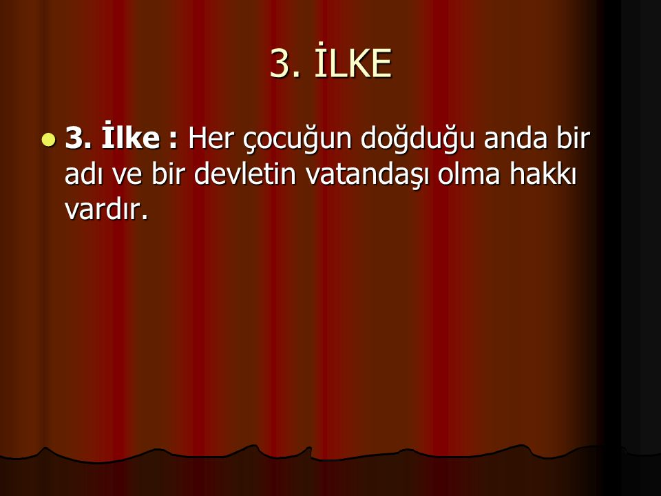 4.İLKE 4.