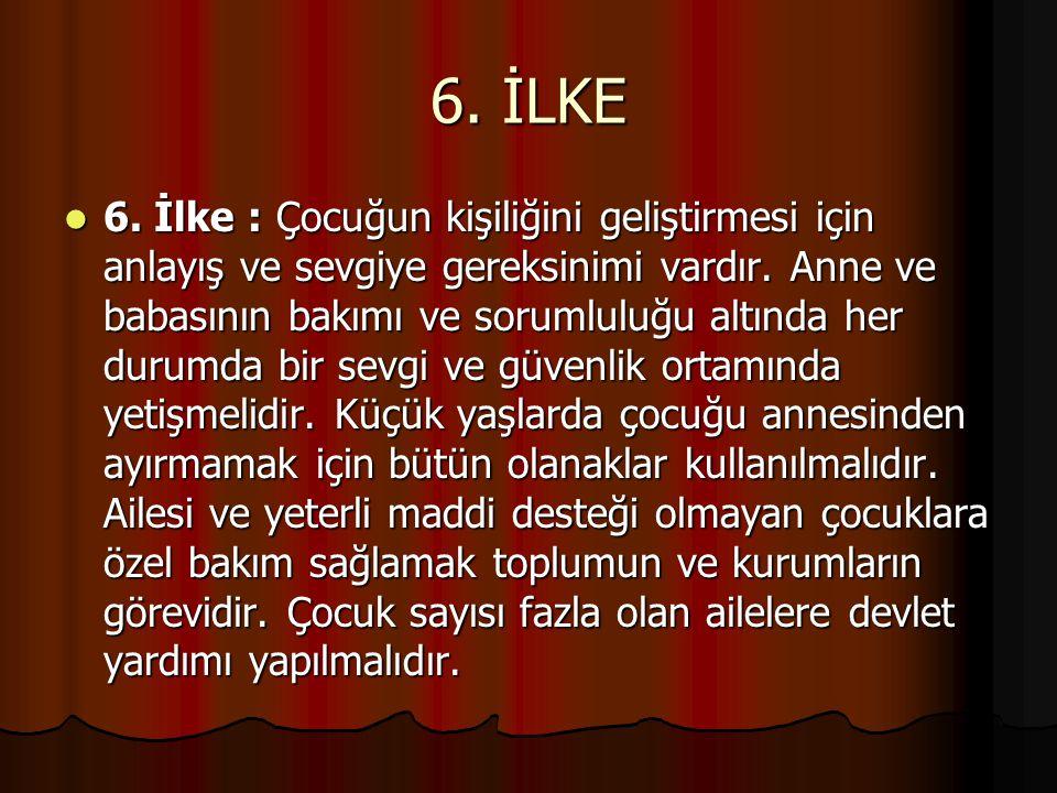 7.İLKE 7.