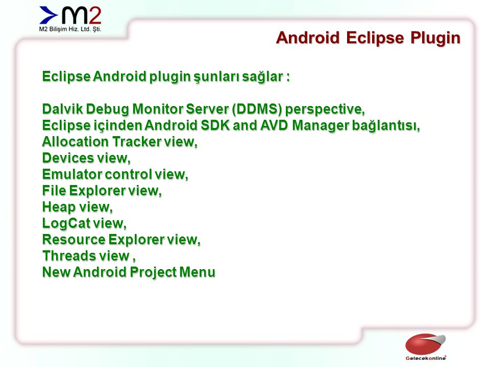 Android Eclipse Plugin Dalvik Debug Monitor Server (DDMS) Perspective