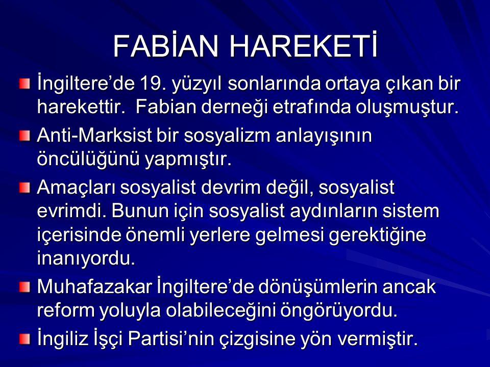 TÜRKİYE'DE SOSYAL DEMOKRASİ Bazı esaslarını Kemalizm içerisinde görmek mümkün (Halkçılık-Devletçilik).