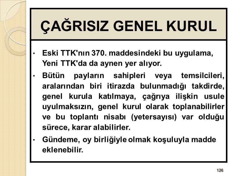 127127 GENEL KURULA KATILMAYA YETKİLİ PAY SAHİPLERİ Genel kurul toplantısına, yönetim kurulu tarafından düzenlenen hazır bulunanlar listesi nde adı bulunan pay sahipleri katılabilir.