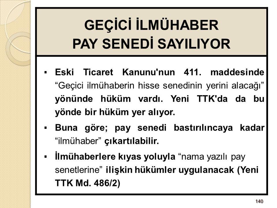 141141 PAY (HİSSE) SENEDİ BASTIRILMASI  Pay senetlerini bastırmak izne tabi değil.