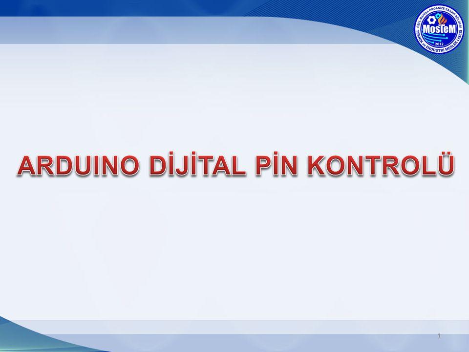 Kullanılacak olan pinlerin, Giriş yada çıkış olarak tanımlanmasını sağlar.