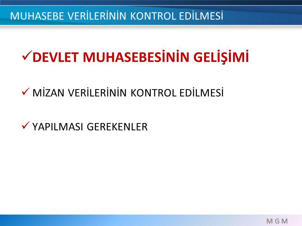 DEVLET MUAHSEBESİNİN GELİŞİMİ Ulusal Program, IMF Niyet Mektupları, IMF ve Dünya Bankası'nın Türkiye Raporları ve Dünya Bankası ile Yapılan Yapısal Uyum Kredisi (PFPSAL) Anlaşması, 8.
