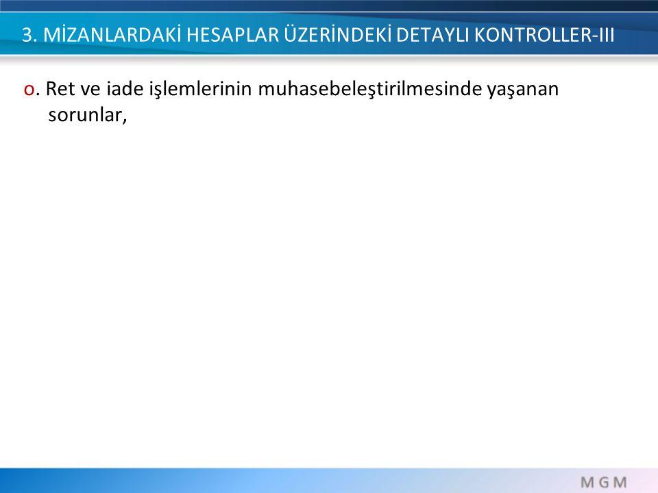 3.MİZANLARDAKİ HESAPLAR ÜZERİNDEKİ DETAYLI KONTROLLER-III p.