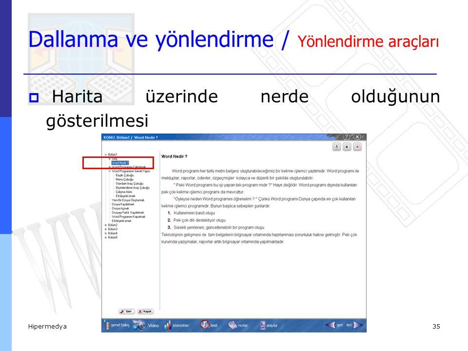 Hipermedya36  Başlık tanımlayıcılar, sayfa numaraları Dallanma ve yönlendirme / Yönlendirme araçları