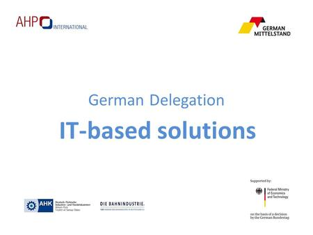 German Delegation IT-based solutions.