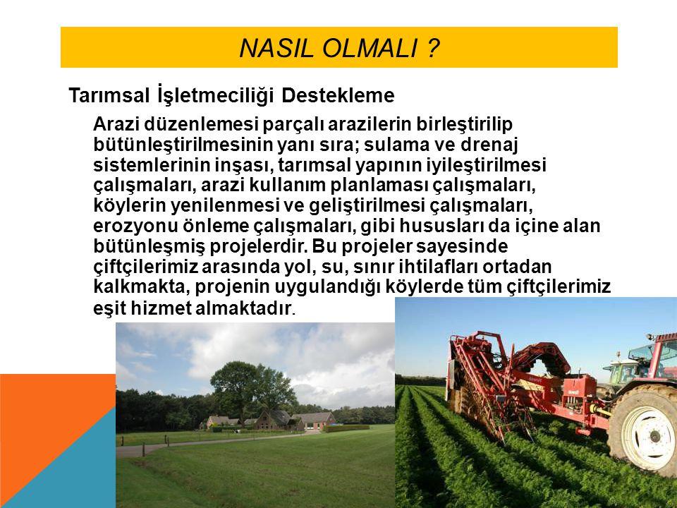 İDEAL ARAZİ DÜZENLEMESİNDE İŞLEM ADIMLARI 1.