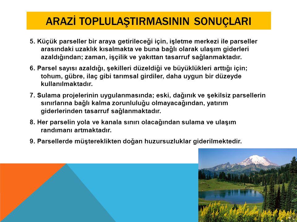 ARAZİ TOPLULAŞTIRMASININ SONUÇLARI 10.